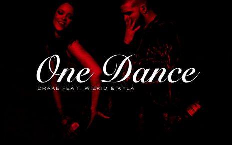 One Dance Drake Ft Wizkid & Kyla Lyrics - Spur Magazine