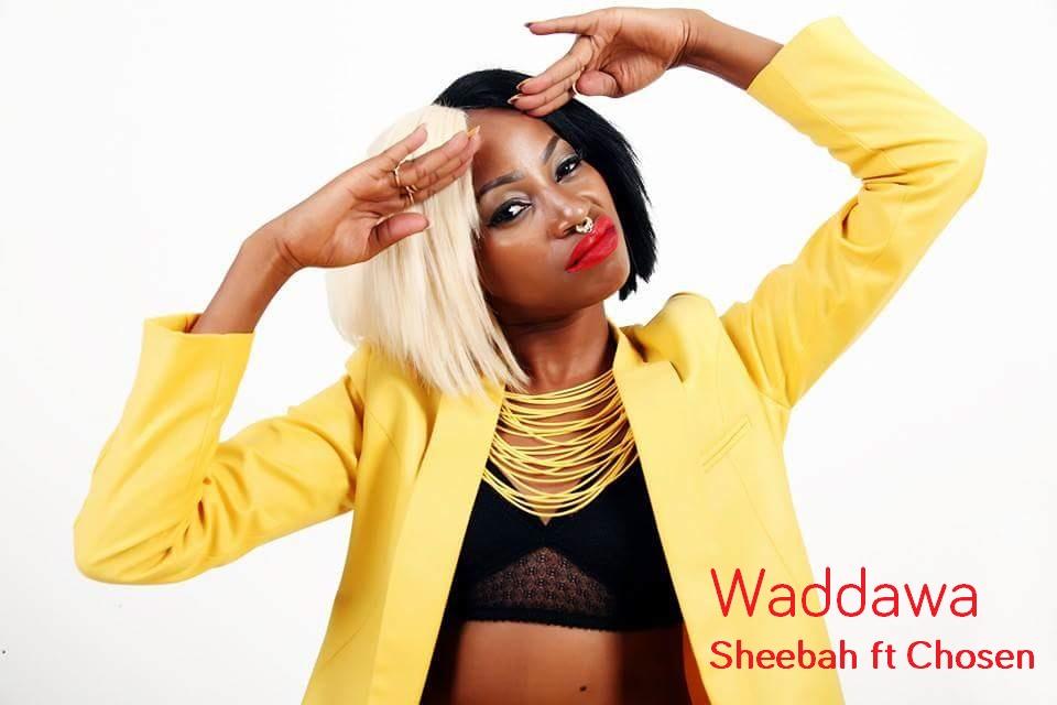 Waddawa - Sheebah ft Chosen Lyrics - Spur Magazine