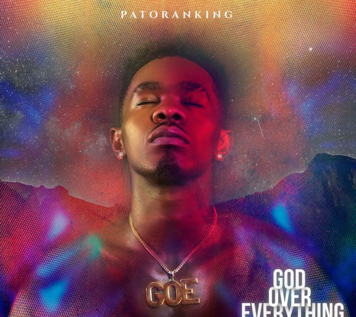 God Over Everything Patoranking Album - Spur Magazine