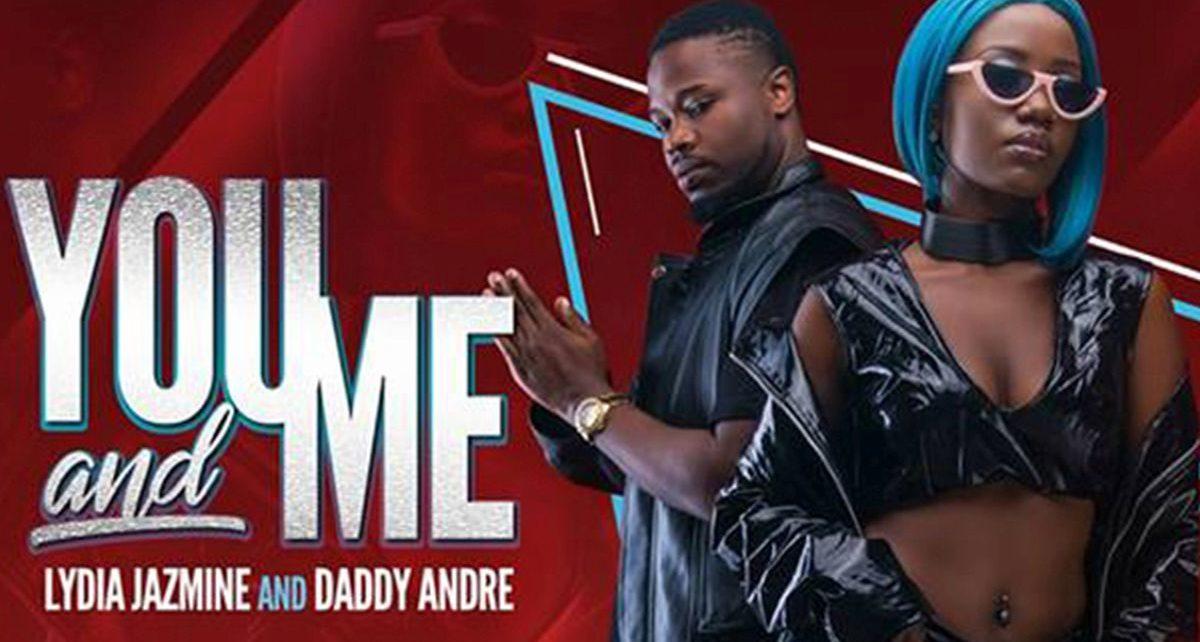 You and Me – Lydia Jazmine Ft. Daddy Andre Lyrics | Spurzine