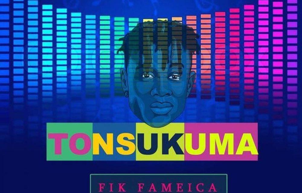 Tonsukuma – Fik Fameica Lyrics   Spurzine