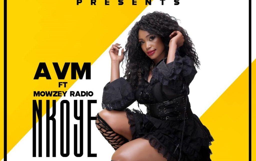 Nkoye Lyrics - AVM Featuring Mowzey Radio | Spurzine
