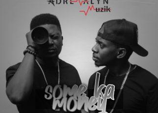 Some Ka Money - Adrenalyn Muzik Lyrics | Spurzine