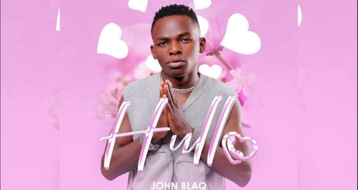 Hullo - John Blaq Lyrics | Spurzine