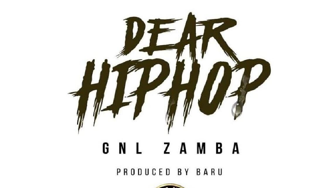 Dear Hip Hop – GNL Zamba Lyrics | Spurzine
