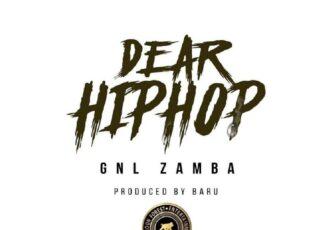 Dear Hip Hop – GNL Zamba Lyrics   Spurzine