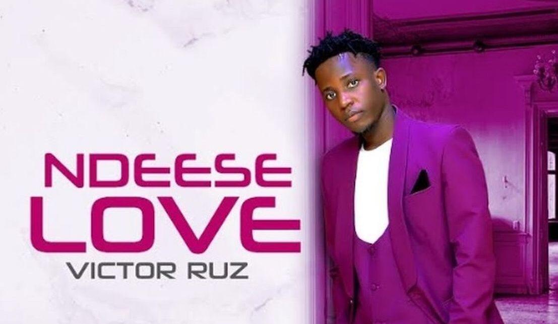 Ndeese Love Lyrics – Victor Ruz | Spurzine