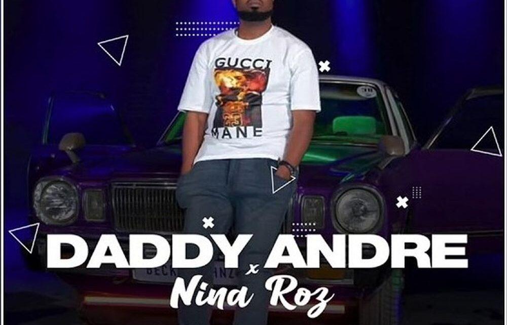Andele – Daddy Andre Ft. Nina Roz Lyrics | Spurzine