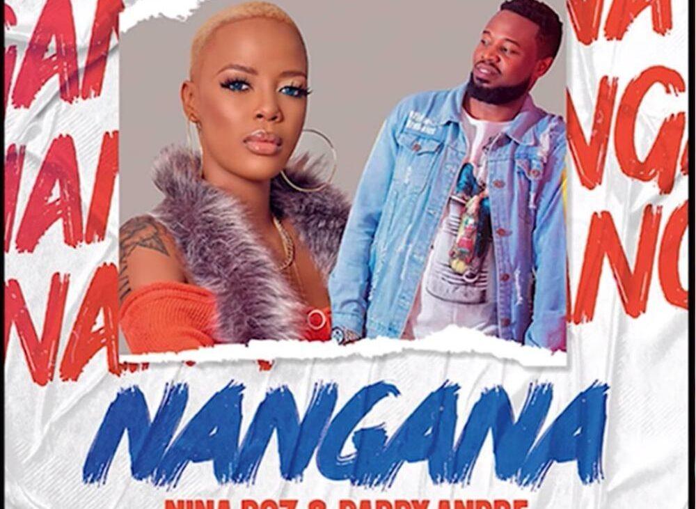 Nangana – Daddy Andre Ft. Nina Roz Lyrics | Spurzine