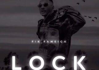 Lock – Fik Fameica Lyrics   Spurzine