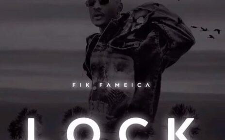 Lock – Fik Fameica Lyrics | Spurzine