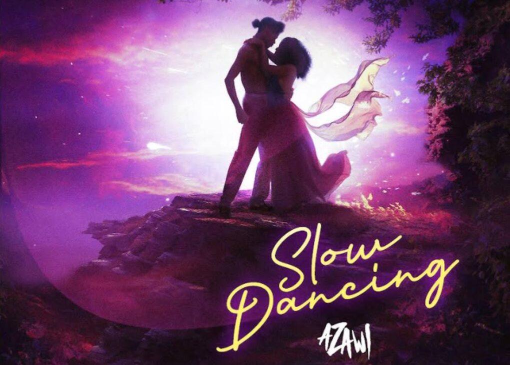Slow Dancing - Azawi Lyrics   Spurzine